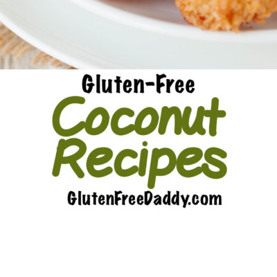 25 of the Best Gluten-Free Coconut Recipes