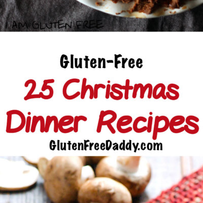 The 25 Best Gluten-Free Christmas Dinner Recipes – Enjoy the Holidays!