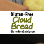 4-Ingredient Cloud Bread Recipe {Gluten-Free, Carb-Free} – Plus Ideas of How to Use It