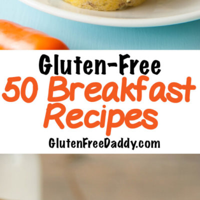 50 Gluten-Free Breakfast Recipes to Change Up Your Mornings