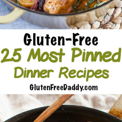 The 25 Most Pinned Gluten-Free Dinner Recipes on Pinterest